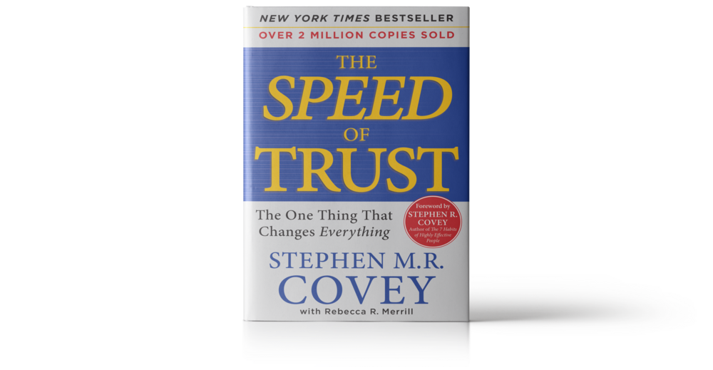 New York Times Bestseller - Over 2 Million Copies Sold - The Speed of Trust - The One Thing That Changes Everything by Stephen M.R. Covey