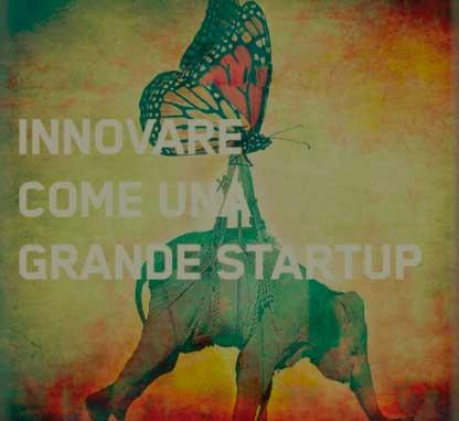 Innovare come una grande startup - ↓