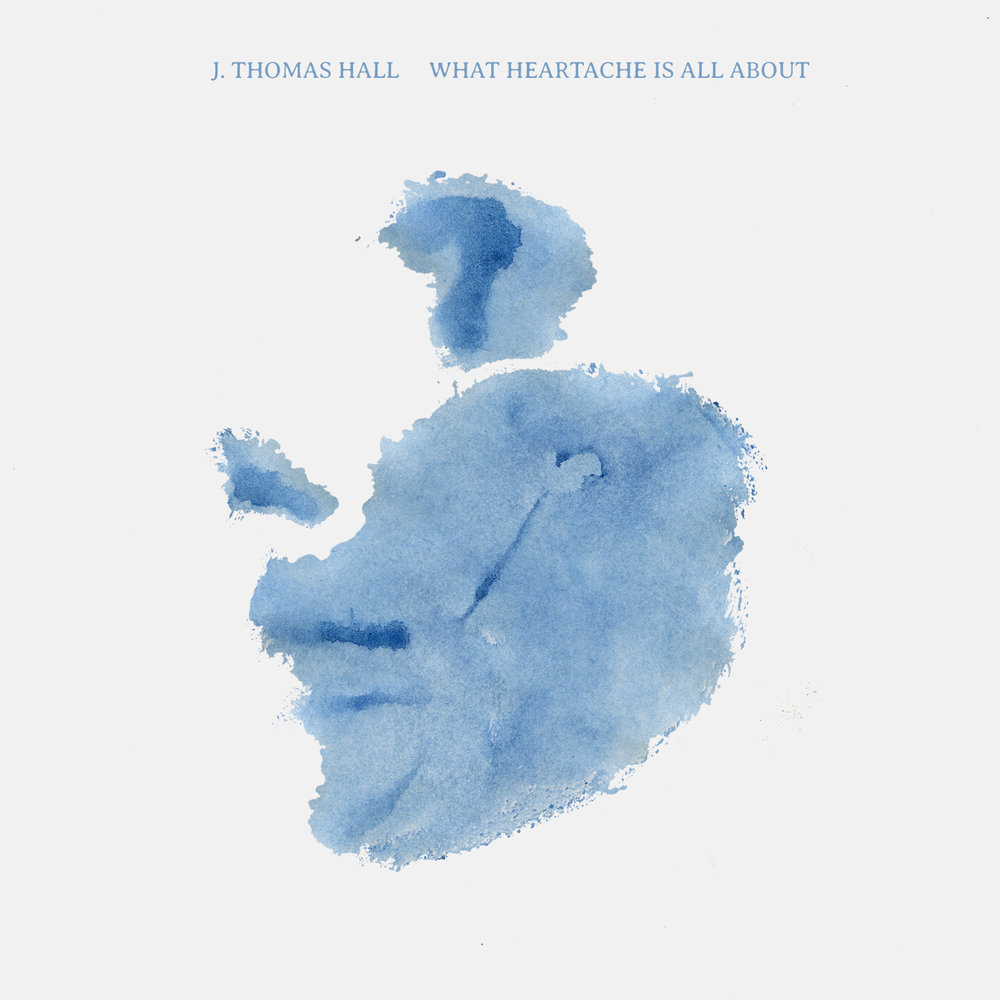What Heartache Is All About (Single) - Digital
