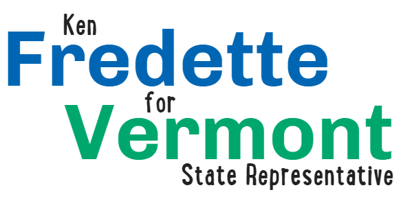 Ken Fredette for Vermont State Rep.