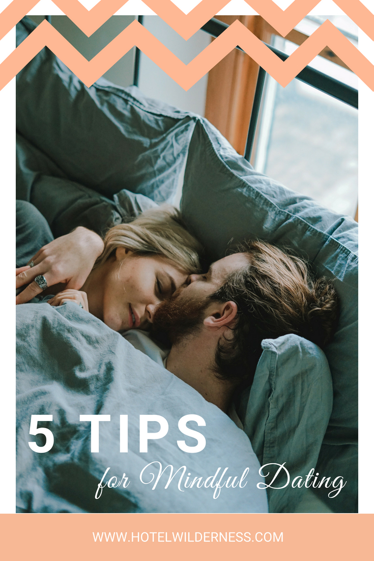 5 tips for mindful dating.jpg