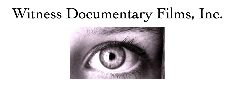 Witness Documentary Films, Inc.