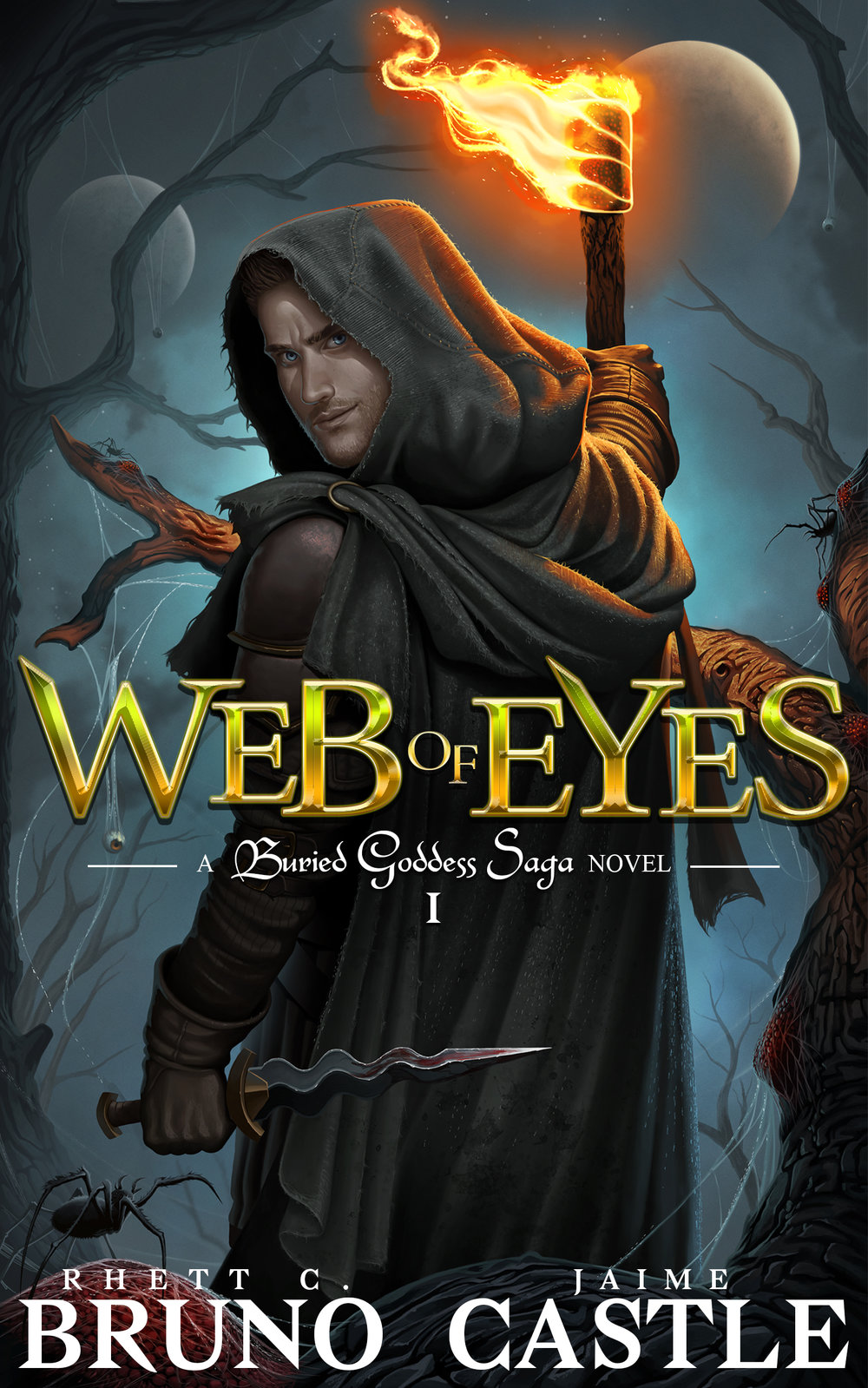 Web of Eyes   Buried Goddess Saga Book 1  Rhett C. Bruno & Jaime Castle