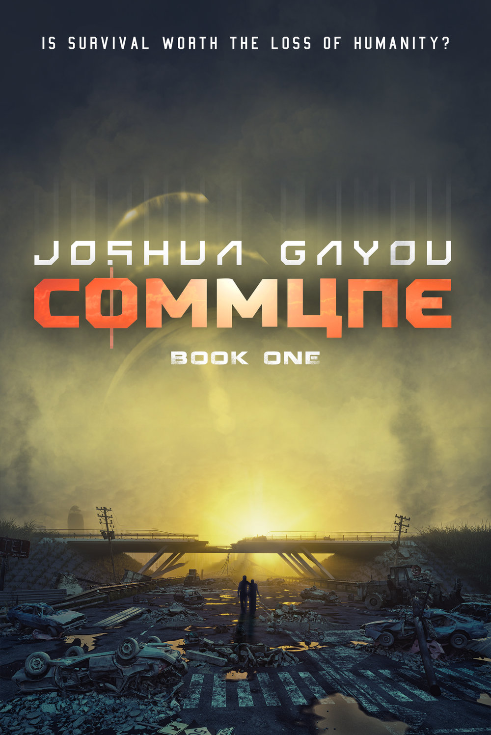 Commune Book 1   The Commune Series  Joshua Gayou