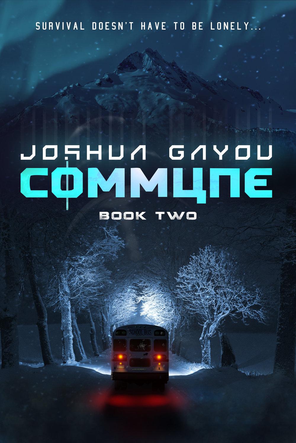 Commune Book 2   The Commune Series  Joshua Gayou