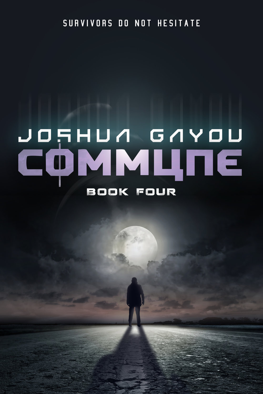 Commune Book 4   The Commune Series  Joshua Gayou