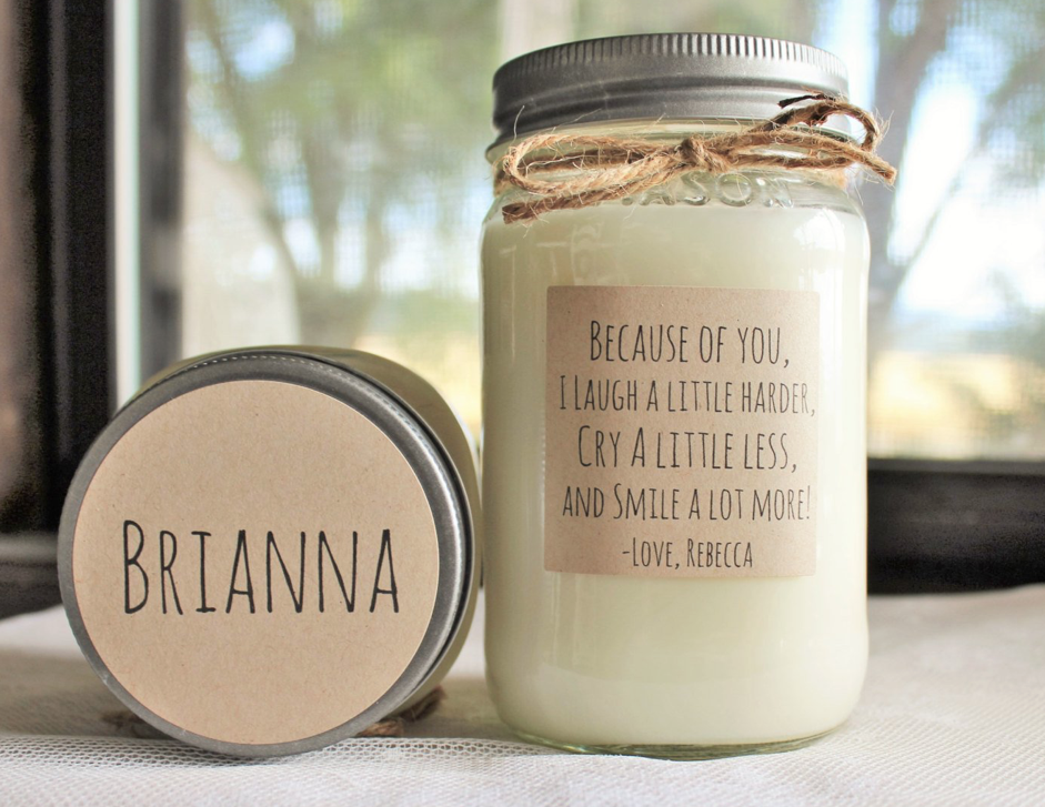 Personalized Candle : Best Friend Candle : Gift for Friend : Name Candle : Because of you I laugh : 16 oz Scented Candle.png