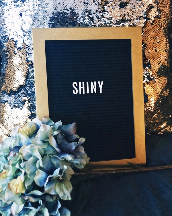 """As a diehard fan of the show Firefly (Browncoat for life), I had the word """"shiny"""" on my letter board for a bit."""