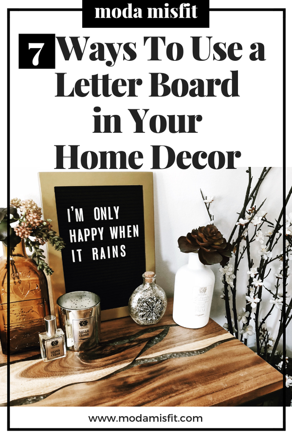 7 Ways to Use a Letter Board in Your Home Decor