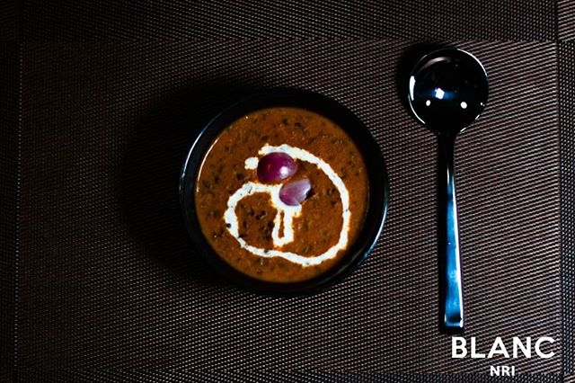 Chase the flavours with a spoon of our delicious Dhall Makhani 🥣 Only at Blanc #blancnri #openingsoon