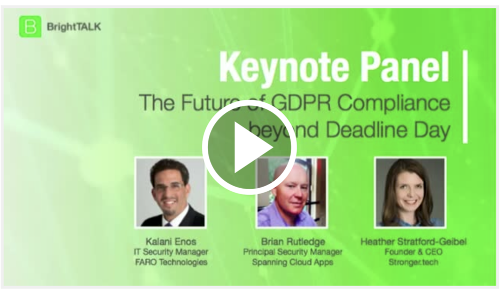 The Future of GDPR: Compliance beyond Deadline Day   A BrightTalk Webinar   May 25th 2018 was the deadline day for achieving General Data Protection Regulation (GDPR) compliance. It is also only the beginning of GDPR.  Discover what GDPR means for your organization, how it affects US businesses and why it's important to be GDPR compliant.