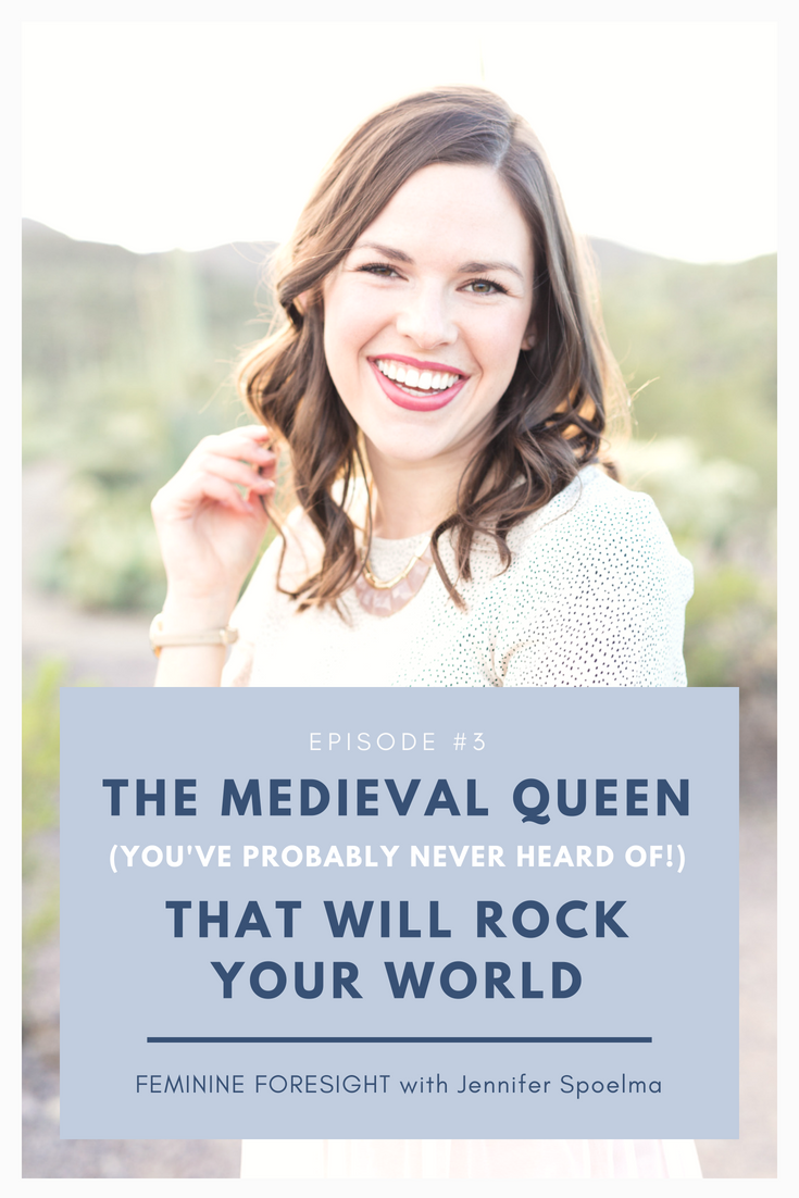 The Medieval Queen That Will Rock Your World with Jennifer Spoelma