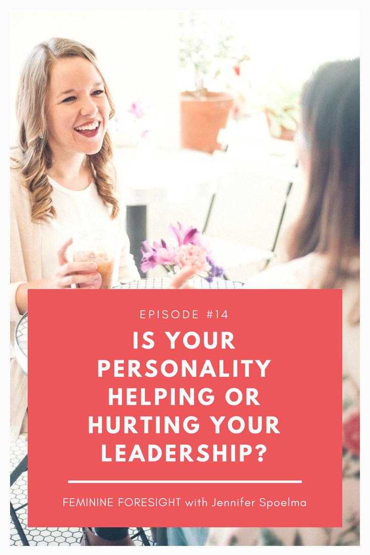 How Personality Influences Leadership Self-Efficacy - Jennifer Spoelma