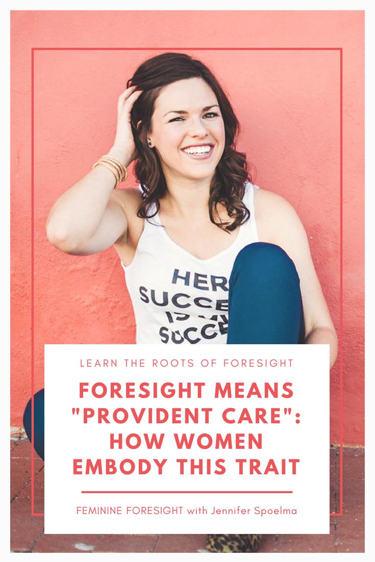 What is Feminine Foresight? | Jennifer Spoelma