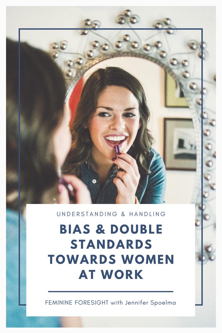 Understanding Bias & Double Standards for Women   Jennifer Spoelma