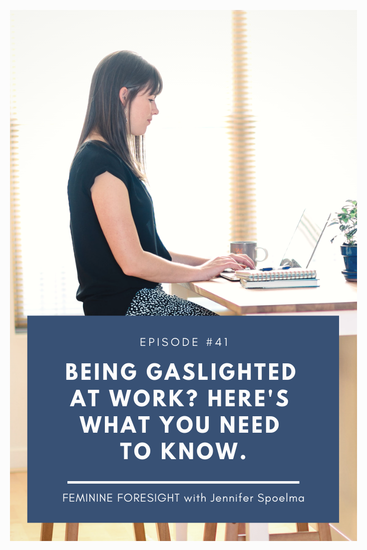 FF #41 How to Deal with Gaslighting at Work.png