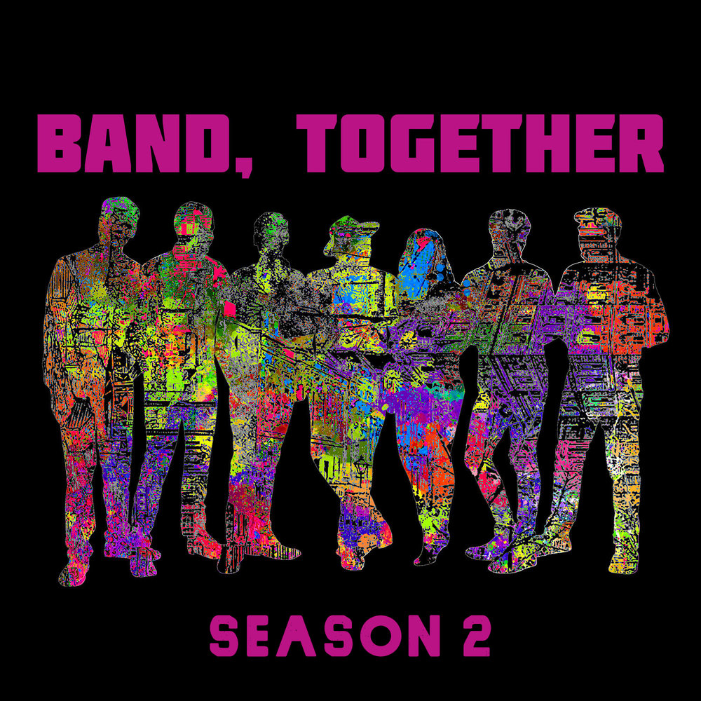 BAND TOGETHER SEASON 2.jpg