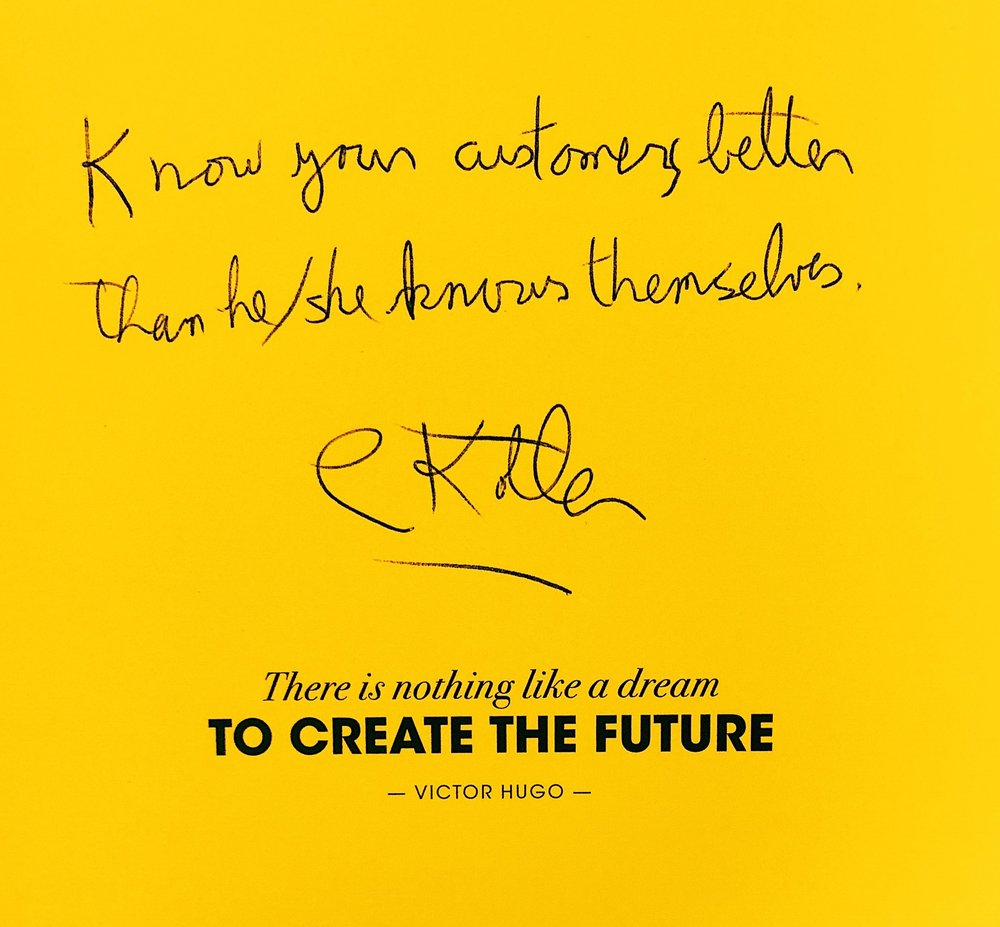 Written and Signed by Philip Kotler, the Marketing Man himself @ The Future of Marketing Event.