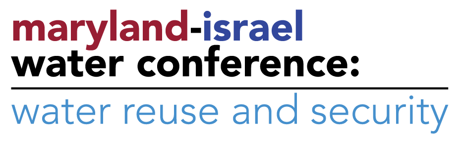 Maryland-Israel Water Conference: Water Reuse and Security