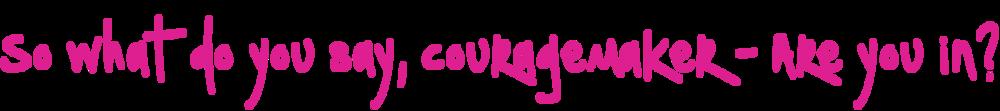 couragemaker-pink.png