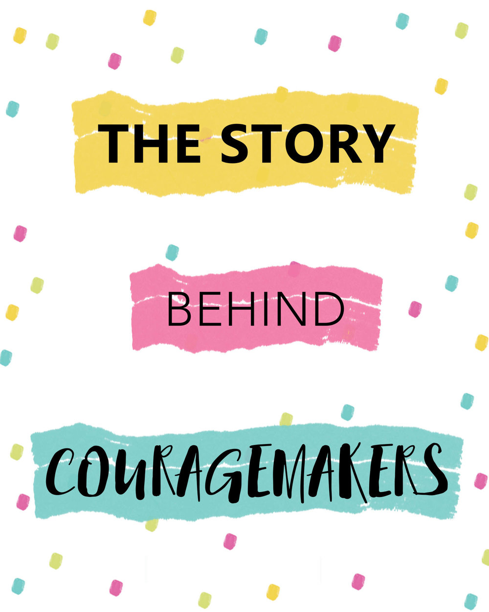 couragemakers-story.jpg