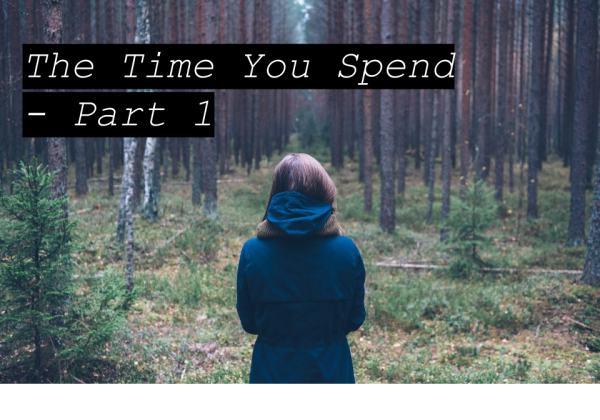 The-Time-You-Spend-Part-1.png