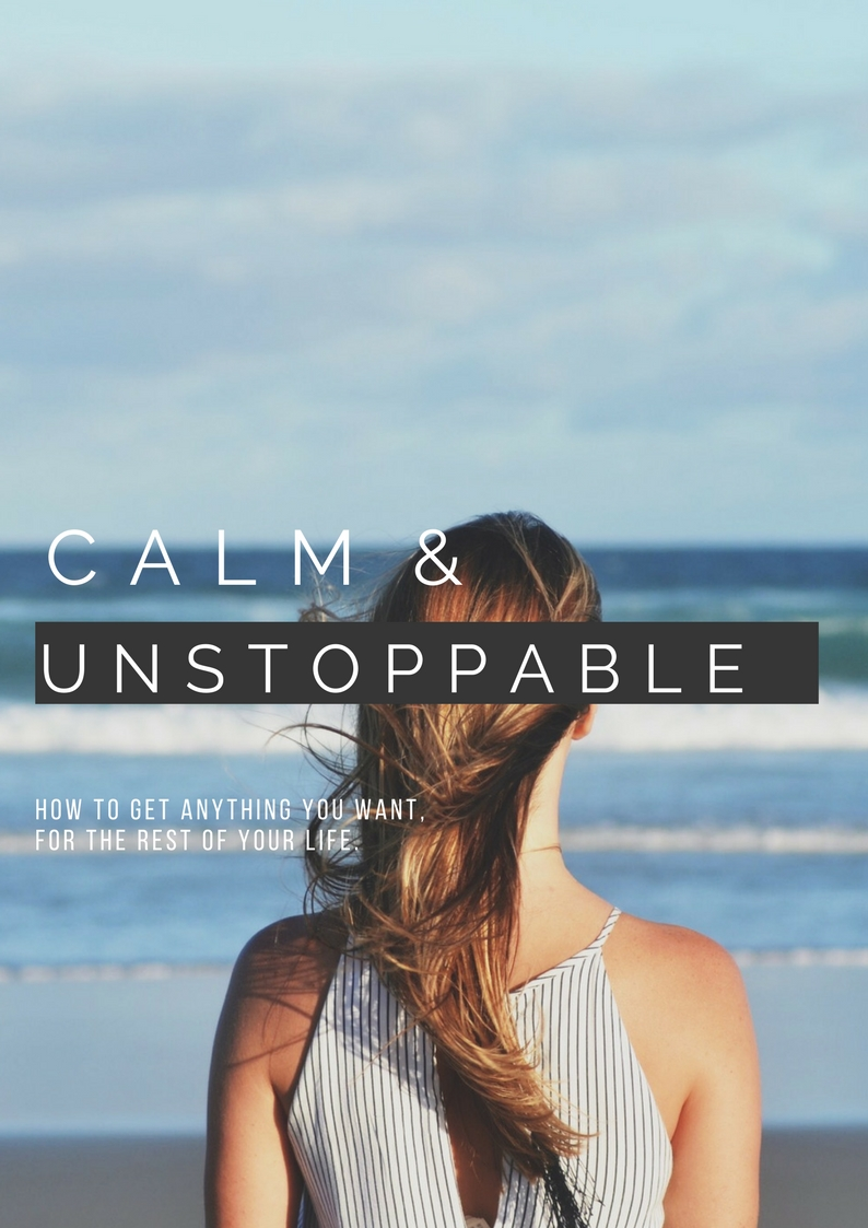 Calm & unstoppable e-book written by Hayley Carr: Leadership and Life Coach