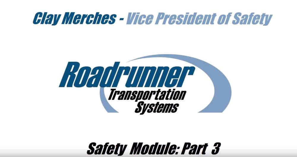 Pt. 3: Roadrunner Transportation Systems Driver Safety Video Series