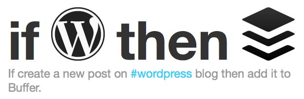IFTTT WordPress New Post Buffer