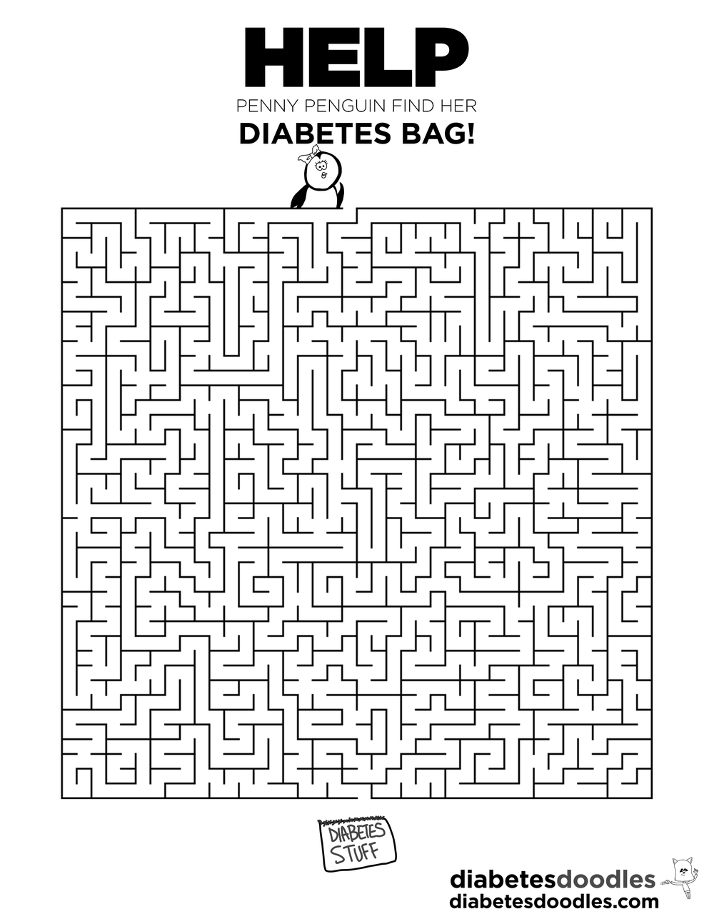 Help! - Penny The Penguin needs help finding her diabetes bag. How long will it take you to do this really tough maze? Download the maze.