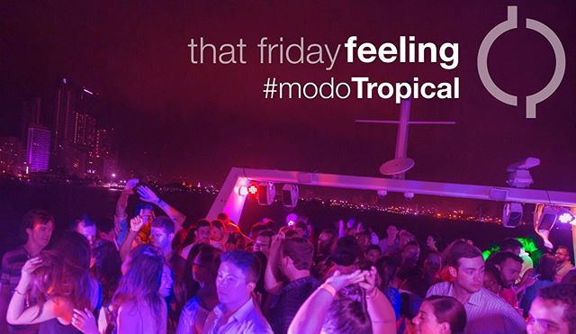 Got plans for the weekend? Nothing beats the #modoTropical Yacht Party  #fridaynight #weekendvibes