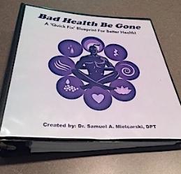 Bad Health Be Gone-Dr. SAM.JPG