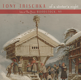 Tony Trischka | Of a Winter's Night