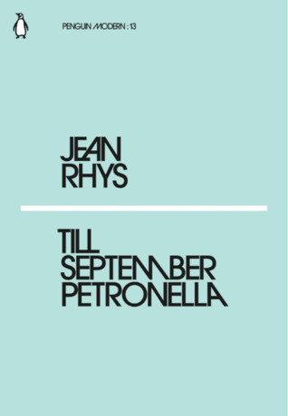 Till September Petronella by Jean Rhys