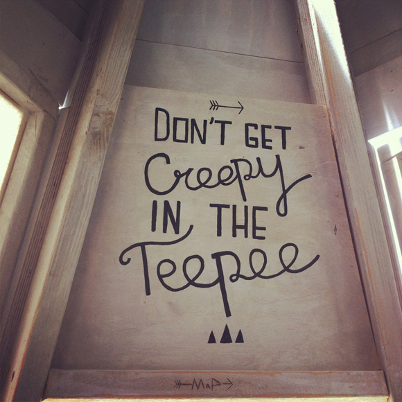Emily Anderson Ruschmeyer's Don't get creepy in the teepee