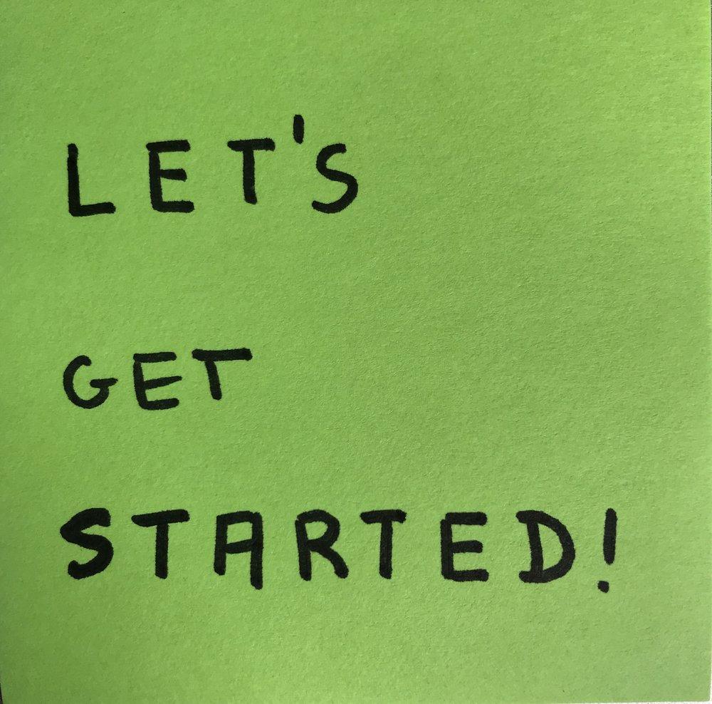 let's get started.jpg