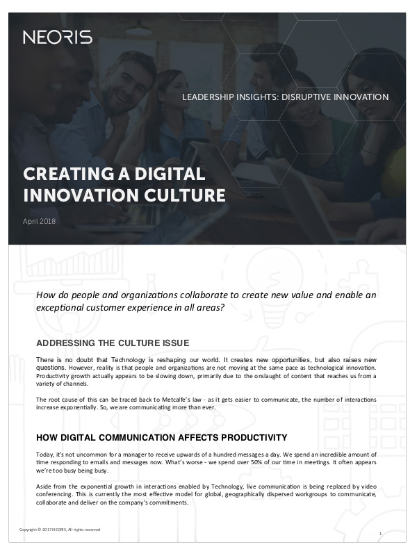 Creating a Digital Innovation Culture.  How do people and organizations collaborate to create new value and enable an exceptional customer experience in all areas?