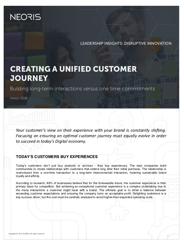 Creating a Unified Customer Journey  Understand how to build an end-to-end customer journey strategy that goes beyond a front-end customer experience.