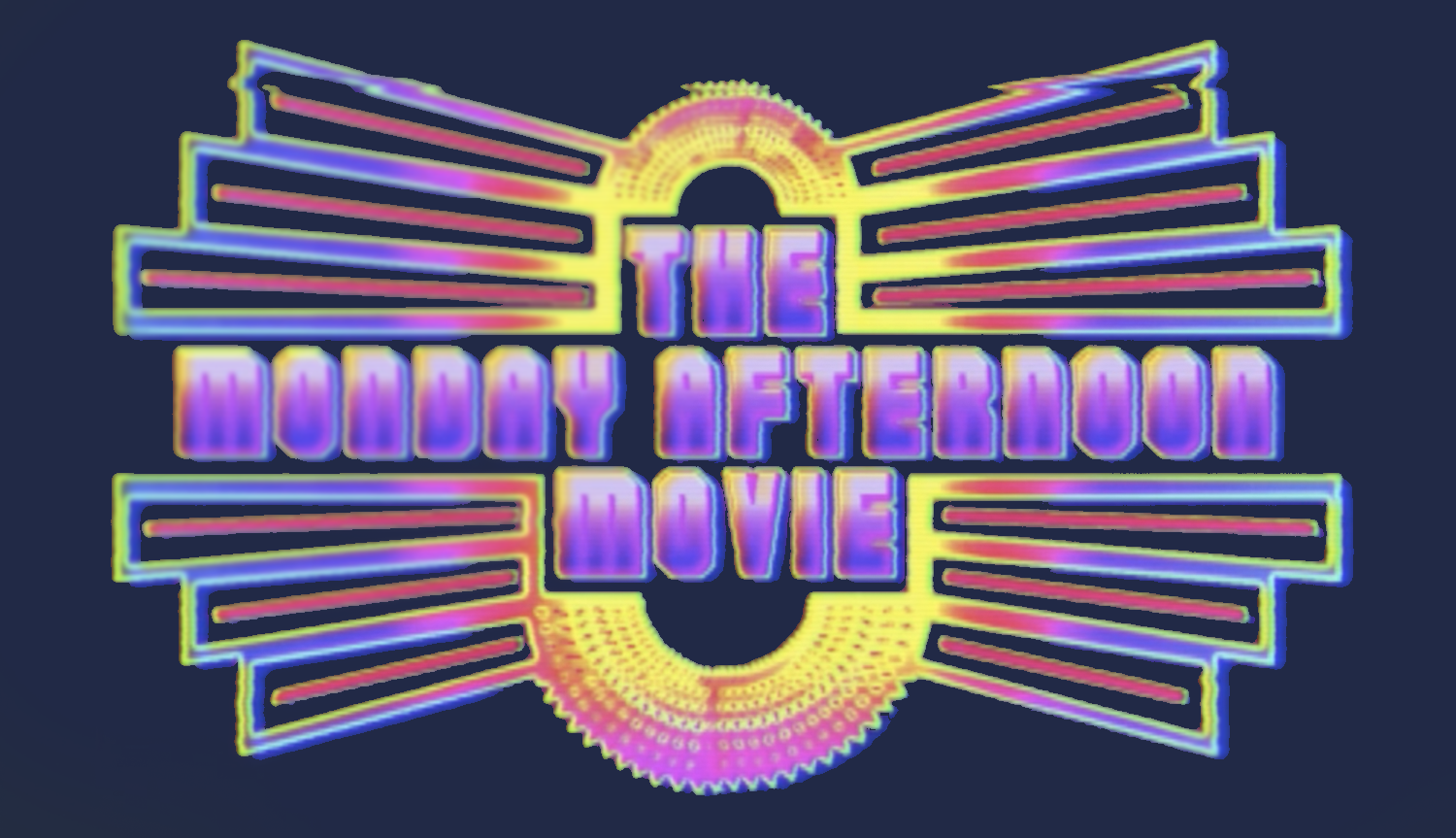 Sam Pancake Presents the Monday Afternoon Movie