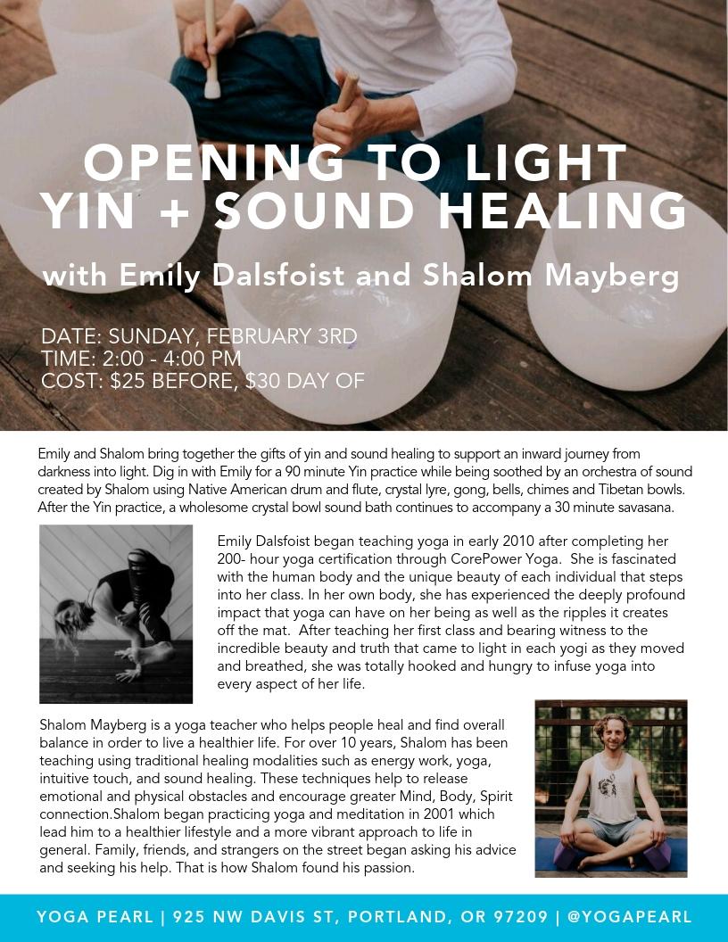 Opening to Light Yin + Sound Healing