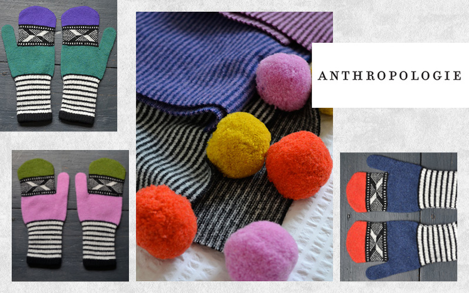 Anthropologie - A full collection of women's accessories commissioned around our 3d effect geometric jacquard and stripe designscomprising of ski hats, mittens and scarves . Some of which featuring our signature multi coloured mega-poms. Sold in Anthropologie stores across the US and UK