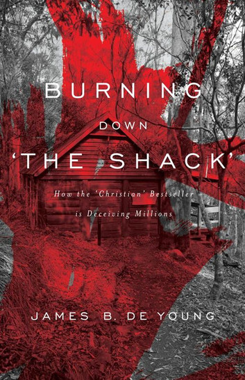 burning-down-the-shack-how-the-christian-bestseller-is-deceiving-millions.jpg