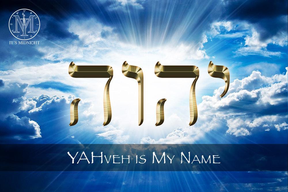 Yahveh Is My Name.jpg