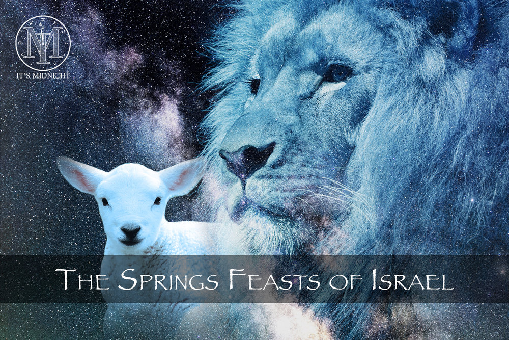 The Spring Feasts of Israel.jpg
