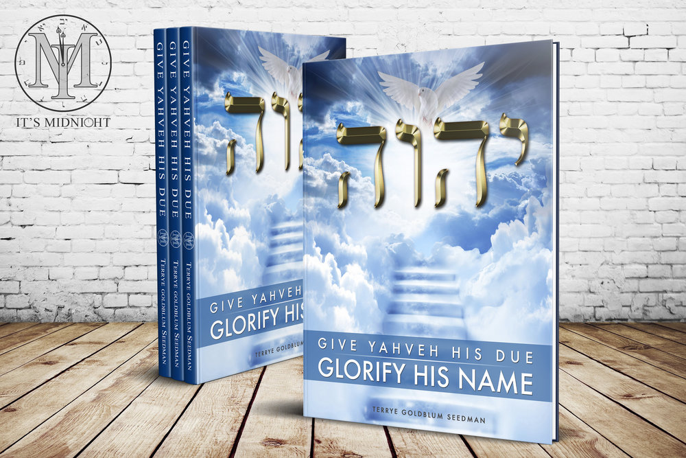 Give Yahveh His Due - Glorify His Name  + Click to Enlarge