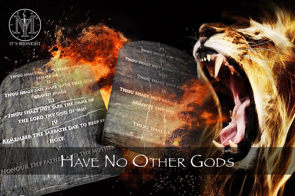 The First Commandment - Have No Other Gods.jpg