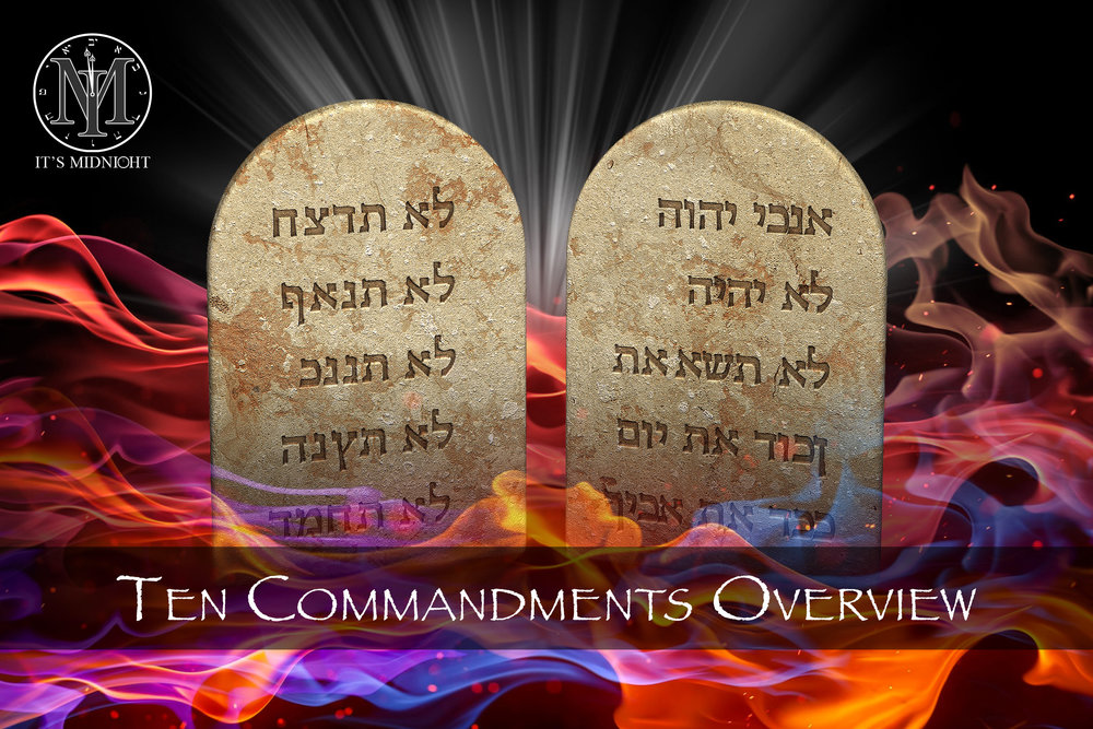 The Ten Commandments Overview