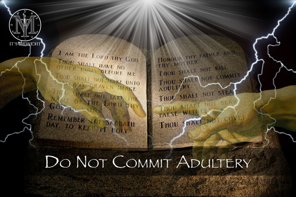 7th Commandment: Do Not Commit Adultery