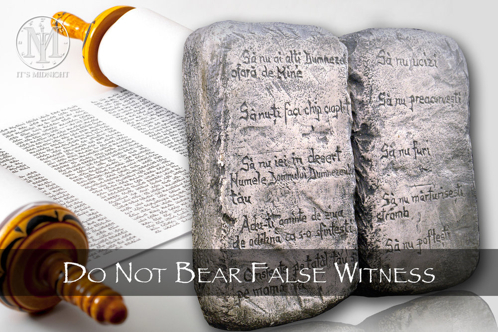 9th Commandment: Do Not Bear False Witness