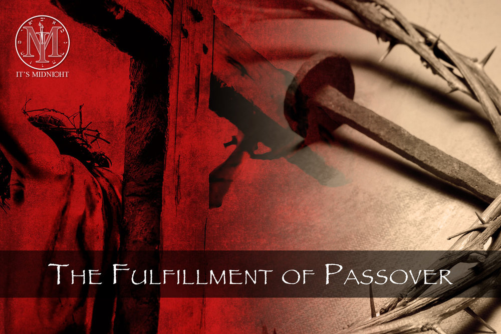 The Fulfillment of Passover.jpg
